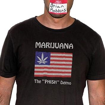 Marijuana - the Phish Demo