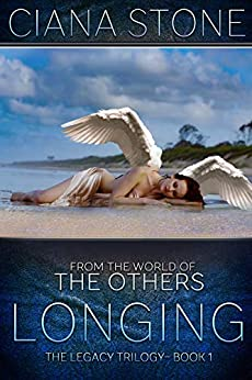 Longing: Book 1 of the Legacy trilogy by [Ciana Stone, Holly Atkinson]