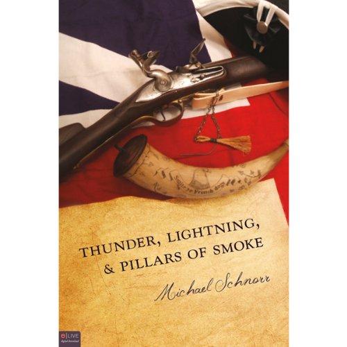 Thunder, Lightning, and Pillars of Smoke audiobook cover art