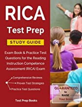 RICA Test Prep Study Guide: Exam Book & Practice Test Questions for the Reading Instruction Competence Assessment (RICA) Exam