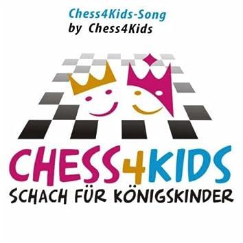 Chess4Kids-Song (Schach für Königskinder)