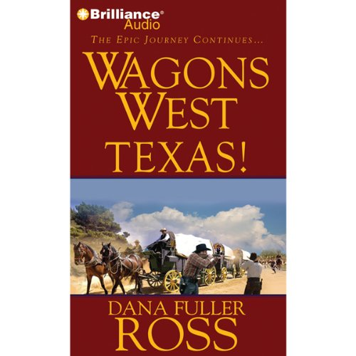 Wagons West Texas! audiobook cover art