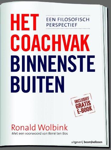 Het coachvak binnenstebuiten: een filosofisch perspectief