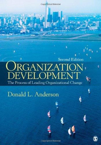 Organization Development: The Process of Leading...