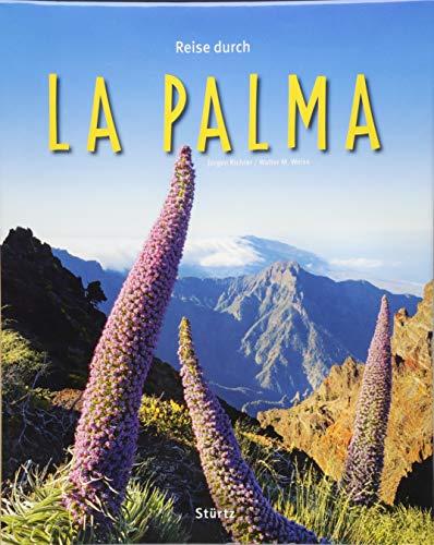 Reise durch La Palma: Ein Bildband mit über 200 Bildern auf 140 Seiten - STÜRTZ Verlag