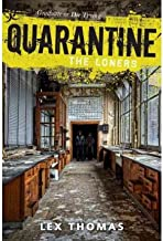 [ [ [ Quarantine: The Loners, Book 1 [ QUARANTINE: THE LONERS, BOOK 1 ] By Thomas, Lex ( Author )Jul-10-2012 Hardcover
