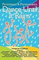 Dance Until It Rains 0974571725 Book Cover
