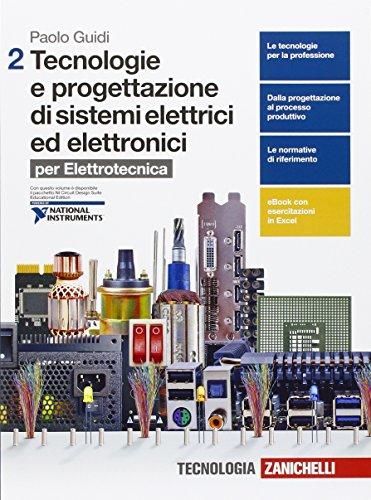 Tecnologie e progettazione dei sistemi elettrici ed elettronici. per le Scuole superiori. Con e-book. Con espansione online