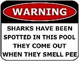 Top Shelf Novelties Warnschild Warning Sharks Have Been Spotted In