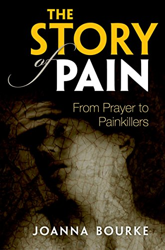 The Story of Pain: From Prayer to Painkillers (English Edition)