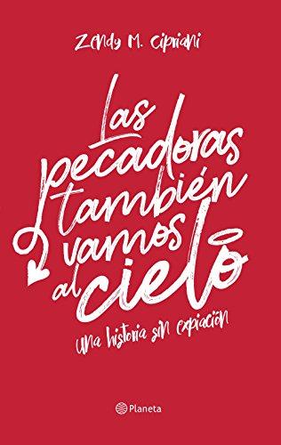 Las pecadoras también vamos al cielo (Fuera de colección) (Spanish Edition)