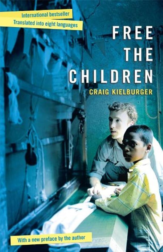 前兆海足首Free The Children (English Edition)