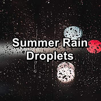 Summer Rain Droplets