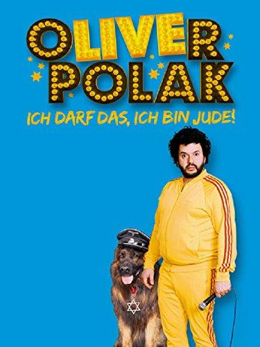 Oliver Polak: Die Live-Show - Ich darf das, ich bin Jude!