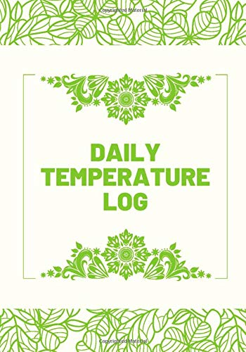 Daily Temperature Log: Refrigerator and Freezer Temperature Log Book, Monitor Log for Cooking Baking, Food Safety and Hygiene Notebook, Medical Health ... Thanksgiving, (Kitchen Supplies., Band 37)