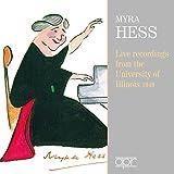 Myra Hess : Live À l'Université de l'Illinois, 1949
