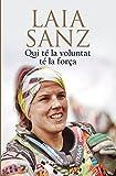Qui té la voluntat té la força (ORÍGENS) (Catalan Edition)