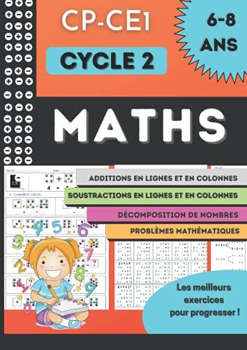 MATHS CP-CE1: Cahier de calcul additions et soustractions pour enfant de 6 à 8 ans   Avec des problèmes de mathématique et de logiques   Les meilleurs ... en calcul   Grand format (21 x 29,7 cm)