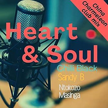 Heart & Soul (China Charmeleon Club Mix)