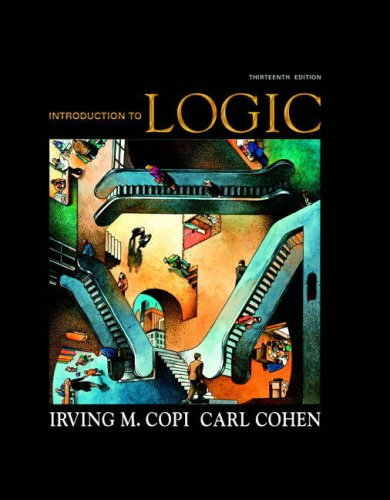 Introduction to Logic (13th Edition)