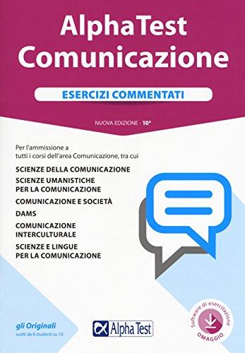 Alpha Test. Comunicazione. Esercizi commentati. Con Contenuto digitale per download e accesso on line