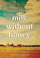 Milk Without Honey