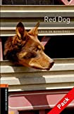 Oxford Bookworms Library: Level 2:: Red Dog audio CD pack (Oxford Bookworms ELT)