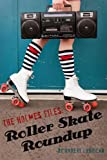 The Holmes Files: Roller Skate Roundup (English Edition)