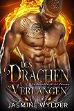 Des Drachen Verlangen: Ein übersinnlicher Militär-Liebesroman (Blaze Ops Drachen 6)