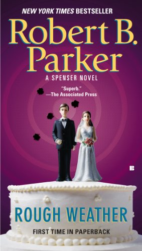Rough Weather (Spenser Book 36) by [Robert B. Parker]