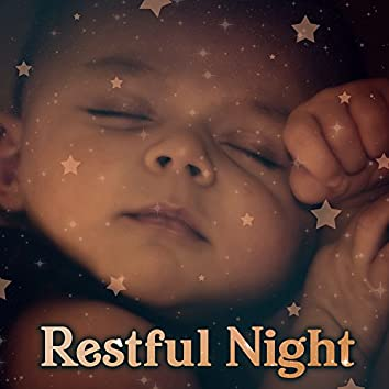 Restful Night – Music for Baby, Soothing Lullabies, Healing Sounds to Bed, Gentle Instruments to Pillow