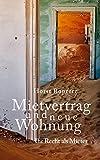 Mietvertrag und neue Wohnung. Ihr Recht als Mieter (German Edition)