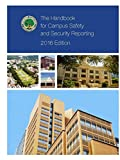 The Handbook for Campus Safety and Security Reporting - 2016 Edition