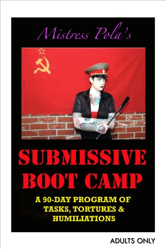 Mistress Pola's SUBMISSIVE BOOT CAMP (English Edition)
