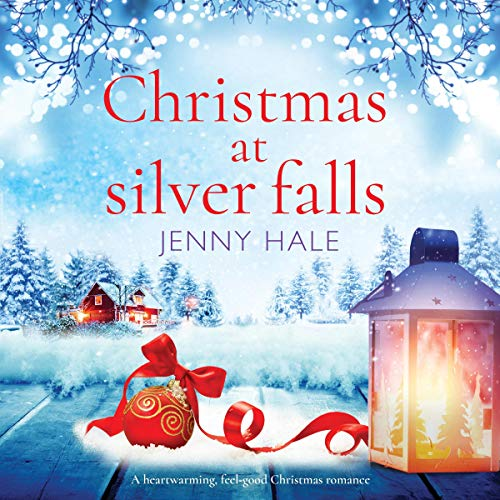 『Christmas at Silver Falls: A Heartwarming, Feel Good Christmas Romance』のカバーアート