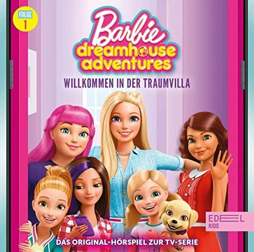 Barbie - Dreamhouse Adventures - Folge 1: Willkommen in der Traumvilla - Das Original-Hörspiel zur TV-Serie