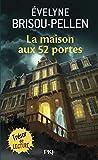 La maison aux 52 portes: 570 (Pocket junior roman)