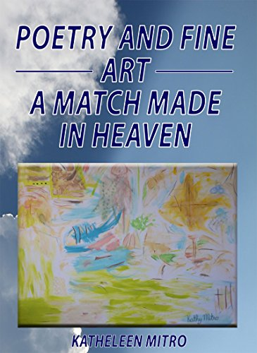 Poetry And Fine Art: A Match Made In Heaven (English Edition)