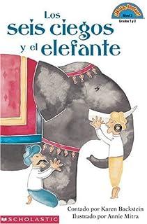 Los Seis Ciegos y El Elefante