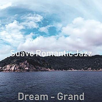 Dream - Grand