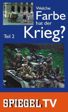 Spiegel TV - Welche Farbe hat der Krieg 2 [VHS]