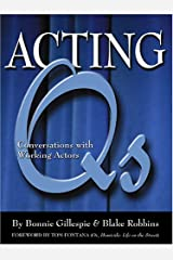 Acting Qs: Conversations With Working Actors Paperback