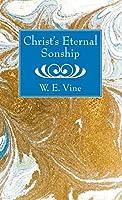 Christ's Eternal Sonship