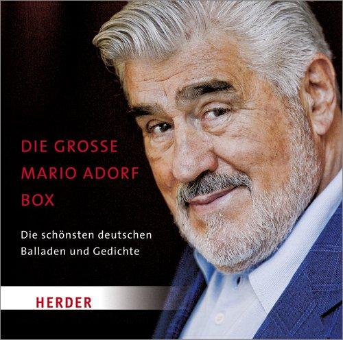 Die große Mario Adorf Box: Die schönsten deutschen Balladen und Gedichte