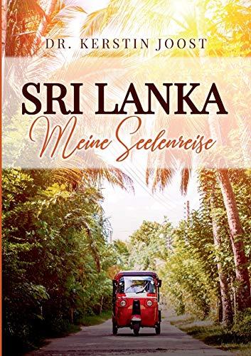 Sri Lanka – Meine Seelenreise