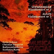 Stenhammar: Piano Concerto No. 2 / Aulin: Violin Concerto No. 3