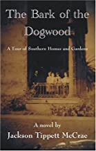 Best the bark of the dogwood Reviews