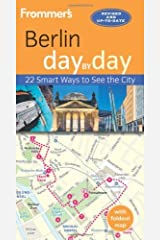 Frommer's Berlin day by day by Donald Olson (2014-04-01) Paperback