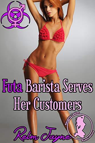 Futa Barista Serves Her Customers (The Futa Virus Book 35) (English Edition)