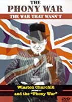 The War That Wasn't - the Phoney War